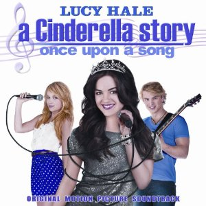A Cinderella Story: Once Upon A Song TV (2011) - A Cinderella Story: Once Upon A Song