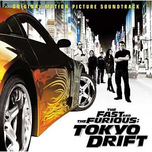 The Fast and the Furious: Tokyo Drift Soundtrack List - Tracklist