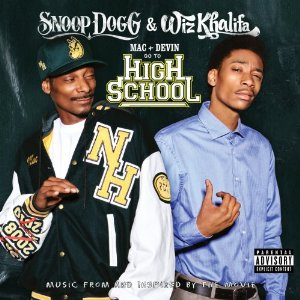 Mac & Devin Go to High School Soundtrack Tracklist