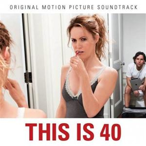 This is 40 Soundtrack List