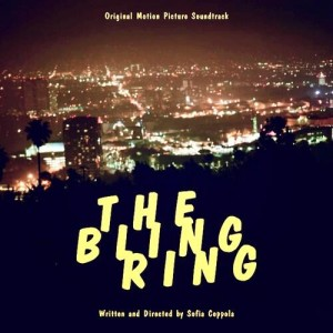 The Bling Ring Soundtrack List