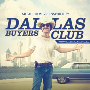 Dallas Buyers Club Movie (2013) - omplete Soundtr