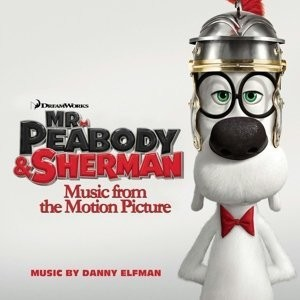 Mr. Peabody & Sherman Soundtrack List